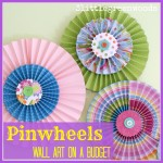 Paper Pinwheels: Wall Art on a Budget