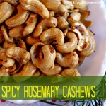 My Favorite Snack Recipe: Spicy Rosemary Cashews