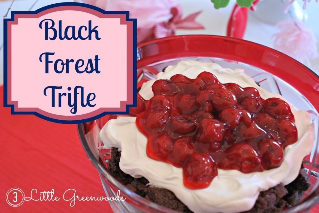 Black Forest Trifle Dessert by 3 Little Greenwoods