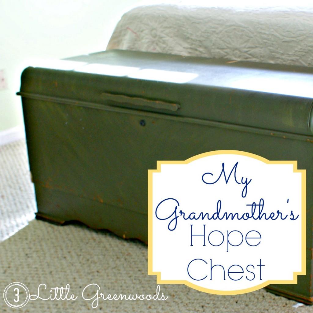 My Grandmother's Hope Chest {3littlegreenwoods.com}
