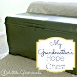 The Big Green Elephant ~ My Grandmother's Hope Chest