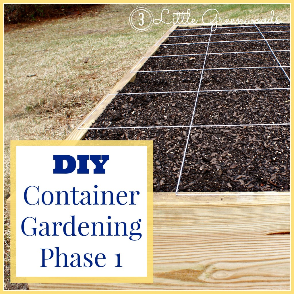 Constructing DIY Container Garden by 3 Little Greenwoods {3littlegreenwoods.com}