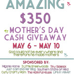 Moms Are Amazing Cash Giveaway!