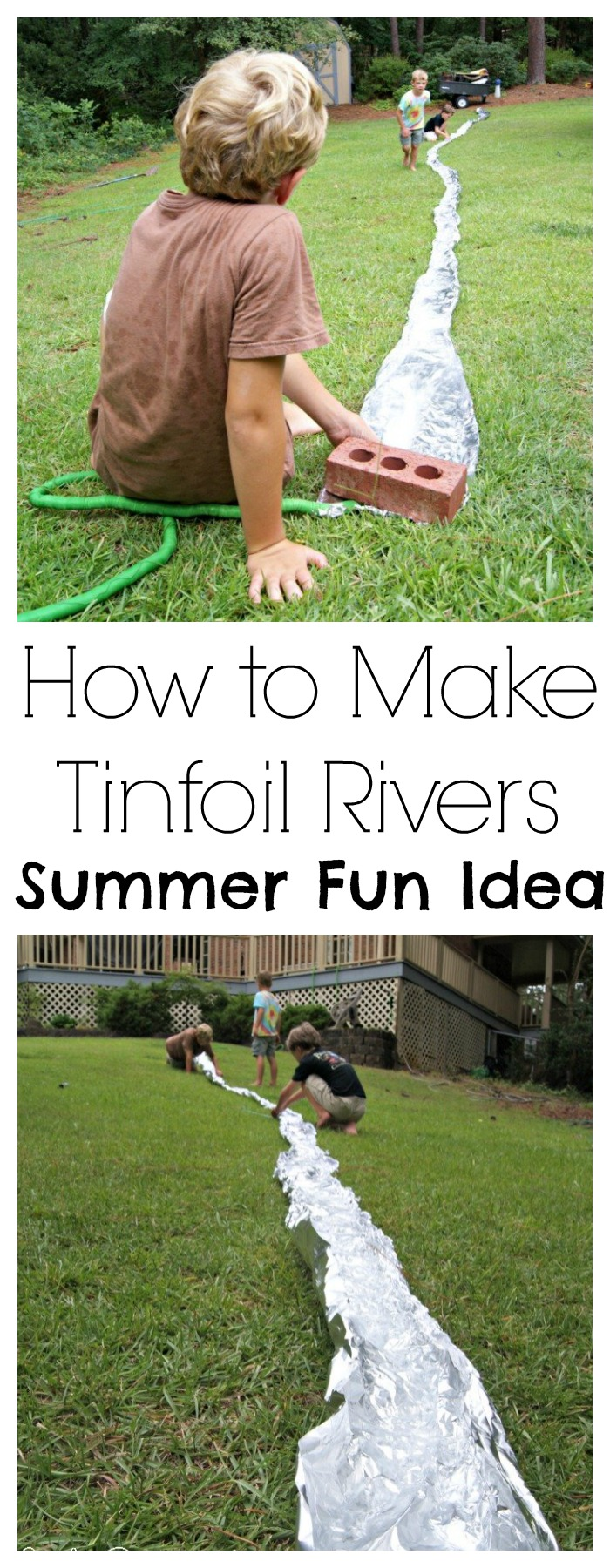 Oh my goodness! My boy children LOVED this Summer Fun Idea for How to Make Tinfoil Rivers. All they needed was a cheap roll of tinfoil, an incline of some sort, and running water.