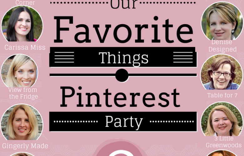 Our Favorite Things Pinterest Party ~ December
