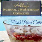 School of Southern Cooking: A Punch Bowl Cake