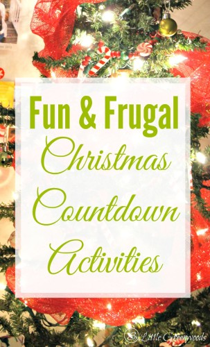 FUN & FRUGAL Christmas Countdown Activities to add to your family activities this Holiday Season! Perfect Christmas Activities Countdown for Kids! // 3 Little Greenwoods
