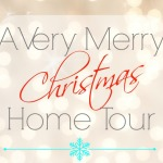 Tons of Inspiration ~ 30 Very Merry Christmas Home Tours