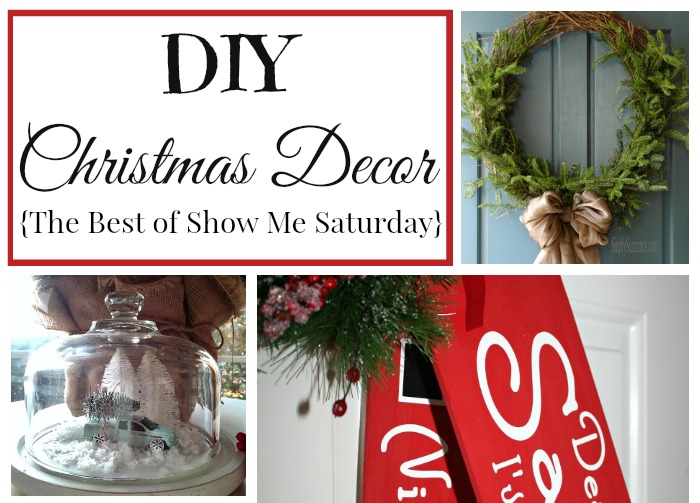 DIY Christmas Decor {Best of Show Me Saturday}