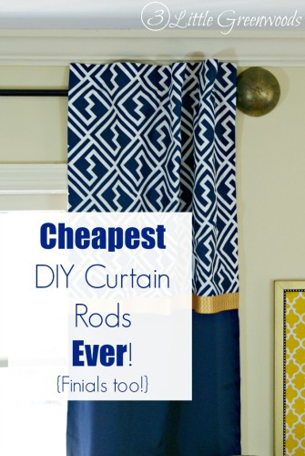 MUST PIN tutorial for the Cheapest DIY Curtain Rods Ever {Finials too} by 3 Little Greenwoods Tutorial for making your own DIY Curtain Rods from simple supplies! #DIYCurtainRod #DIYFinials