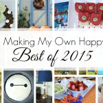 Making My Own Happy One DIY at a Time ~ Best of 2015 by 3 Little Greenwoods