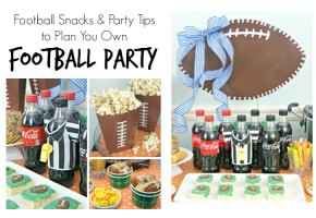 Football Snacks and Party Tips
