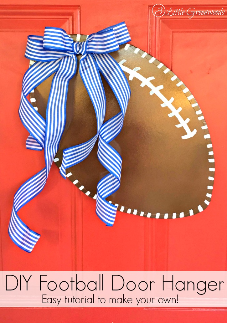 Cheer your favorite Team with a custom made DIY Door Hanger! Easy tutorial for How to Make a Football Door Hanger! Such inexpensive door decor! // 3 Little Greenwoods
