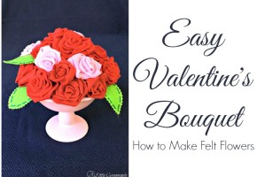 Easy Valentine Bouquet ~ How to Make Felt Flowers