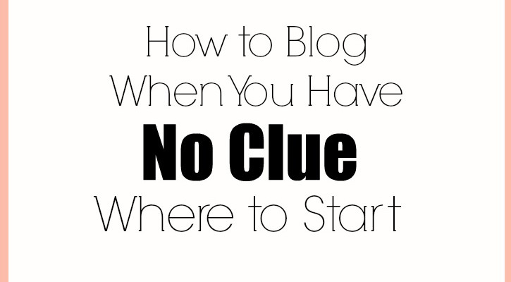 How to Blog When You Have No Clue Where to Start: A collection of Ebooks and resources bloggers need to grow a blog with step by step tutorials