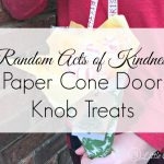 Door Knob Treats ~ Random Acts of Kindness at Christmas