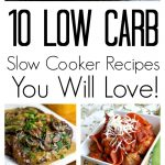 10 Low Carb Slow Cooker Recipes for the New Year