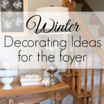 Simple Winter Decorating Ideas & My Grandpa's Table