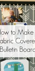 Fabric Covered Bulletin Board || DIY Fabric Covered Bulletin Board Tutorial