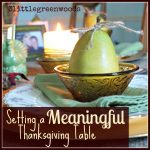 Setting a Meaningful Thanksgiving Table