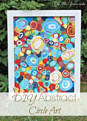 DIY Abstract Circle Artwork by 3 Little Greenwoods