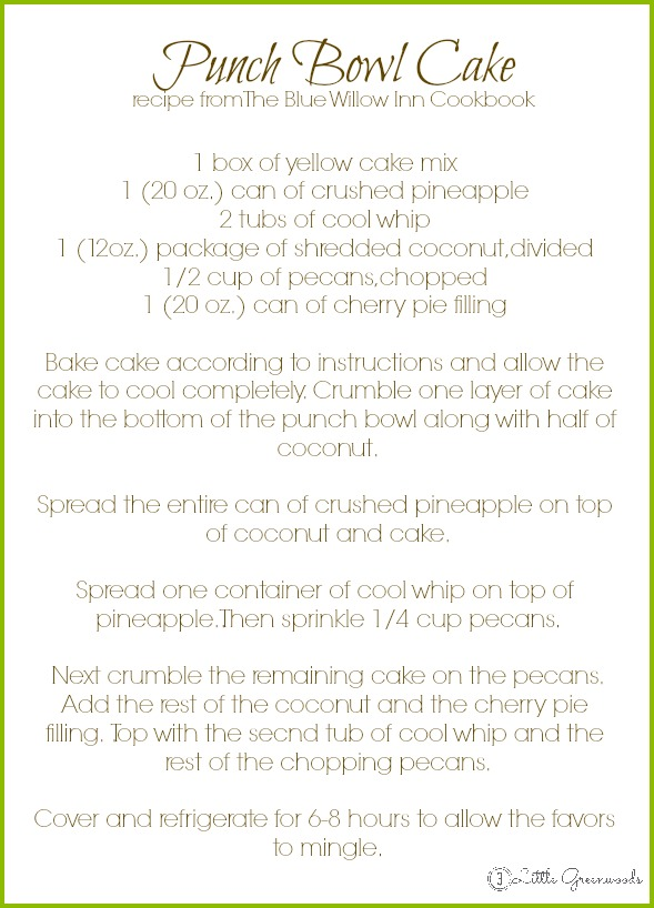 Punch Bowl Cake Recipe from The Blue Willow Inn Cookbook