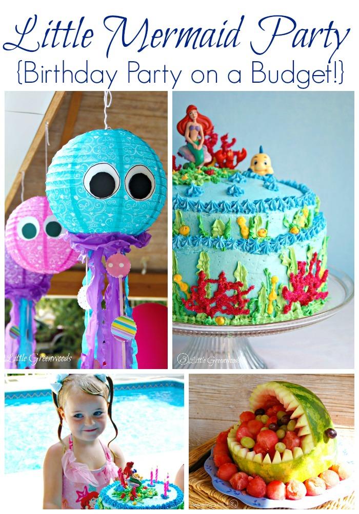 AMAZING Little Mermaid Birthday Party all planned on a BUDGET! 3 Little Greenwoods #MermaidBirthday #LittleMermaid #UnderTheSea