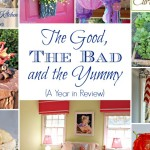 The Good, Bad, and Yummy {The Year in Review}