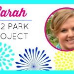 Summer Spotlight: Sarah from 702 Park Project