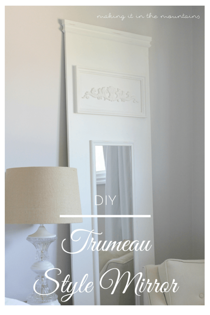 Summer Spotlight: Kristi from Making It In The Mountains - DIY Trumeau Mirror