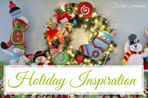 Holiday Inspiration by 3 Little Greenwoods