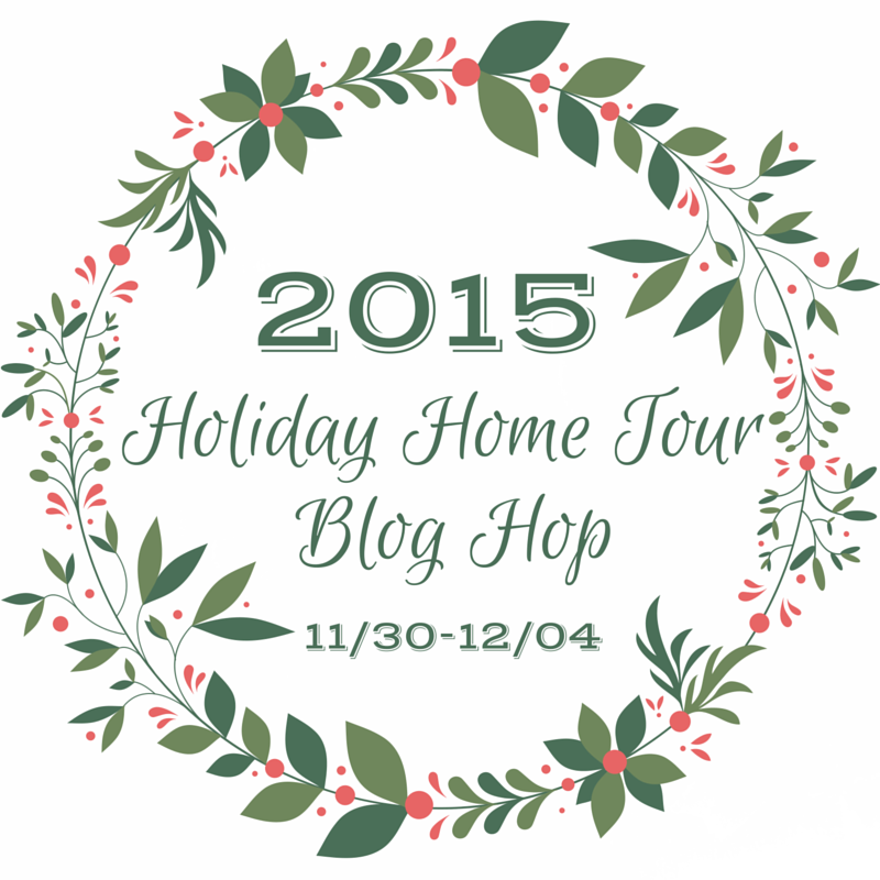 Holiday Home Tour Blog Hop 2015