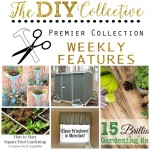 DIY Gardening Projects & The DIY Collective No. 13