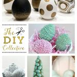 Easy Easter Crafts & The DIY Collective No. 12
