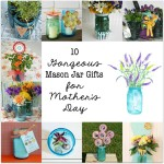 Tea Party Centerpiece for Mother's Day (A Mason Jar Craft)