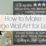 How to Make Large Wall Art for Less