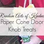 Door Knob Treats ~ Random Acts of Kindness at Christmas