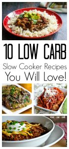 10 Healthy Low Carb Slow Cooker Recipes you are going to LOVE! Perfect for that Eating Healthy Resolution this New Years!