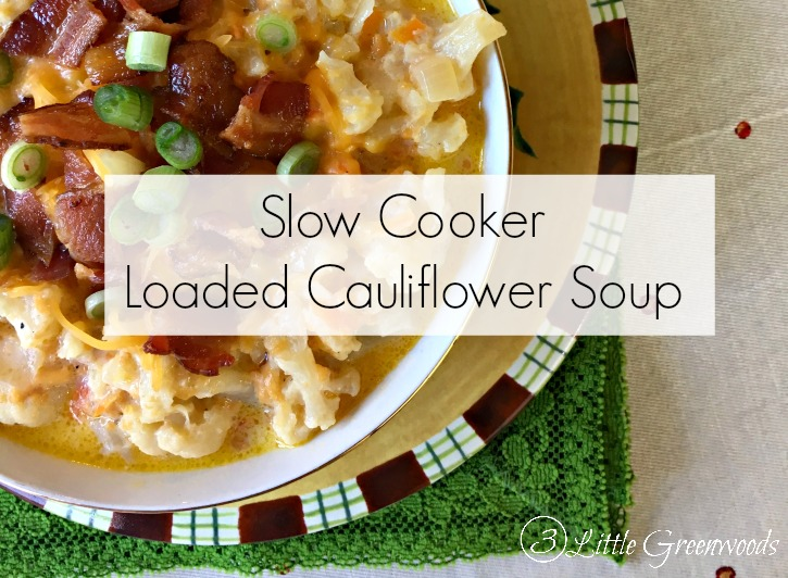 Slow Cooker Loaded Cauliflower Soup - A creamy, low carb, hearty and wonderfully cheesy soup for winter meal!