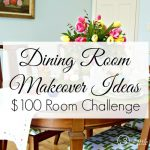 $100 Room Challenge: Dining Room Makeover Ideas