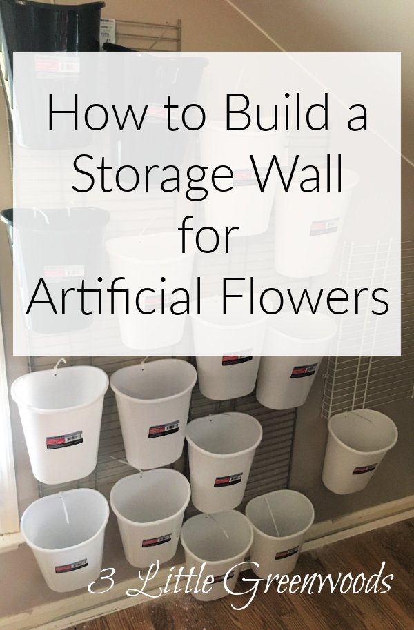 How to Build a Storage Wall for Artificial Flowers